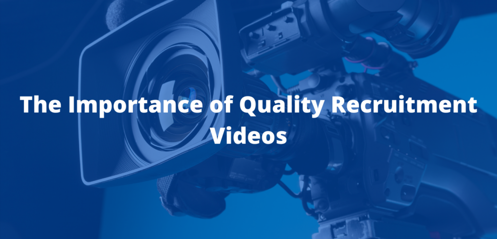 The Importance of Quality Recruitment Videos | Legion Films