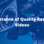 The Importance of Quality Recruitment Videos